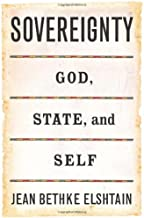 Sovereignty: God, State, and Self (Gifford Lectures)