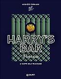 Harry's Bar di Venezia. Le ricette della tradizione