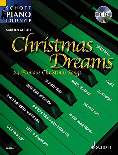 Schott piano lounge:  Christmas Dreams. 24 famous Christmas songs