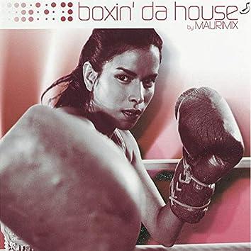 Boxin' Da House