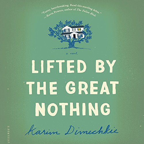 Lifted by the Great Nothing audiobook cover art