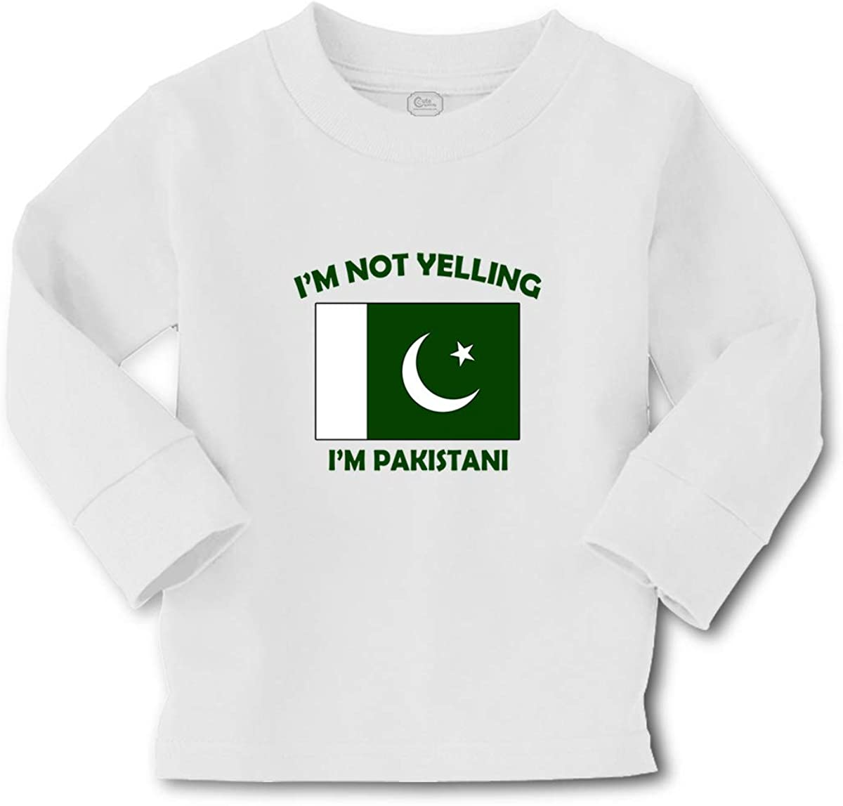 Kids Long Sleeve T Shirt I'm Not Yelling I Am Pakistanis Pakistan Countries Cotton Boy & Girl Clothes Funny Graphic Tee A White Design Only 2T