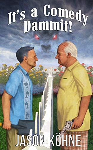 It's a Comedy, Dammit! book cover
