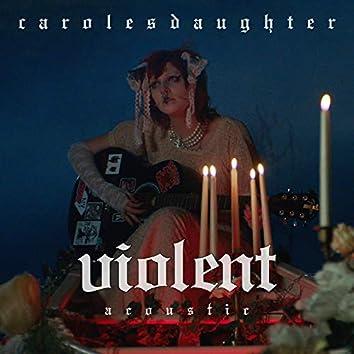 Violent (Acoustic)