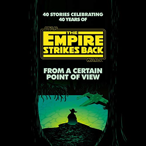 From a Certain Point of View: The Empire Strikes Back (Star Wars) cover art