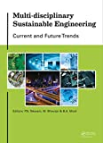 Multi-disciplinary Sustainable Engineering: Current and Future Trends: Proceedings of the 5th Nirma University International Conference on Engineering, ... November 26-28, 2015 (English Edition)