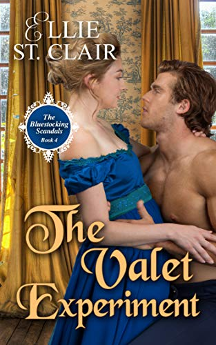 The Valet Experiment (The Bluestocking Scandals Book 4)