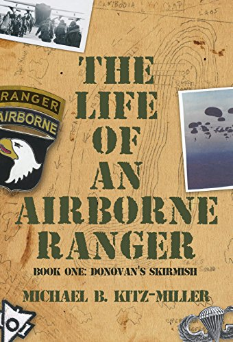 The Life of an Airborne Ranger: Donovan's Skirmish (English Edition)