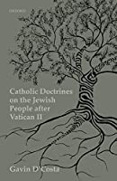 Catholic Doctrines on Jews After the Second Vatican Council