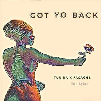 Got Yo Back (feat. Fasache)