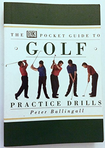 DK Pocket Guide to Golf: Practice Drills