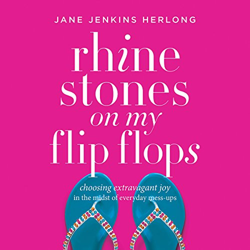 Rhinestones on My Flip-Flops audiobook cover art