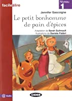 Petit Bonhomme de Pain D'Epices Nouveaute (Facile Lire)