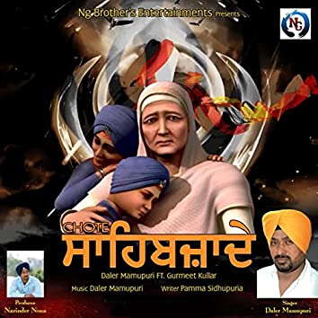 Chote Sahibzade (feat. Gurmeet Kullar)