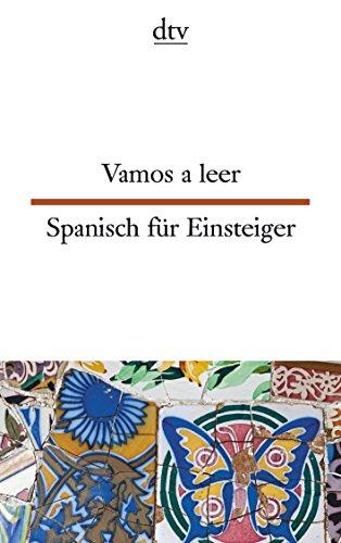 Vamos a leer, Spanisch für Einsteiger (dtv zweisprachig)