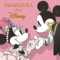 TAKARAZUKA plays Disney