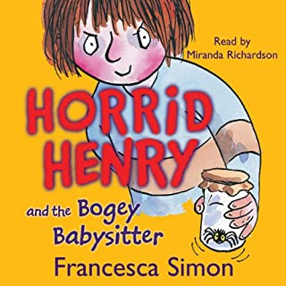 Horrid Henry and the Bogey Babysitter audiobook cover art