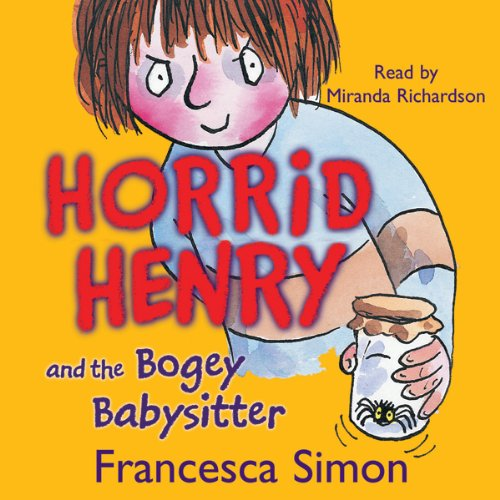 Horrid Henry and the Bogey Babysitter cover art