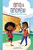 A Day at the Museum (Ana & Andrew)
