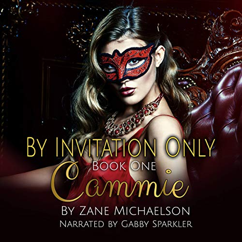 Cammie: By Invitation Only audiobook cover art
