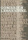 Gombrich - L'Essentiel.