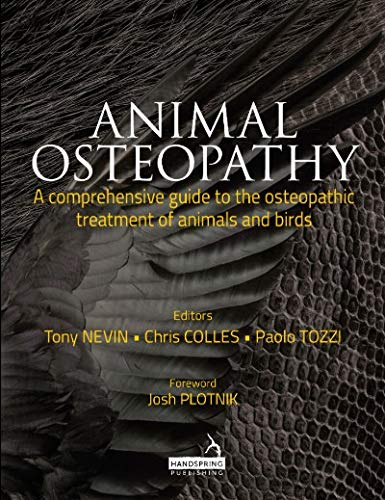 Image OfAnimal Osteopathy: A Comprehensive Guide To The Osteopathic Treatment Of Animals And Birds (English Edition)