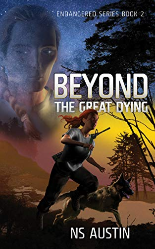 Beyond the Great Dying (Endangered Series Book 2)