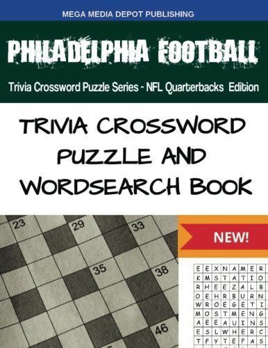 Philadelphia Football Trivia Crossword Puzzle Series - NFL Quarterbacks Edition by Mega Media Depot (2016-07-29)