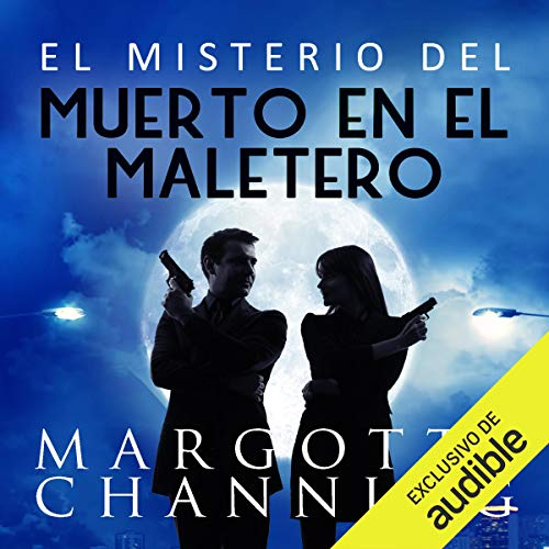 El Misterio del Muerto en el Maletero [The Mystery of the Body in the Trunk] audiobook cover art