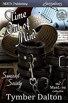 Time Out of Mind [Suncoast Society] (Siren Publishing Sensations) by [Tymber Dalton]