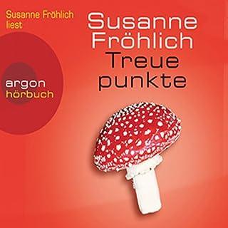 Treuepunkte                   Autor:                                                                                                                                 Susanne Fröhlich                               Sprecher:                                                                                                                                 Susanne Fröhlich                      Spieldauer: 4 Std. und 41 Min.     176 Bewertungen     Gesamt 4,1