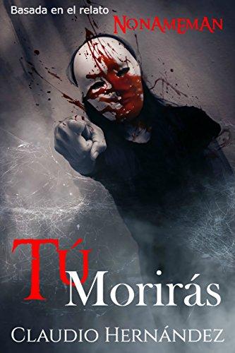 Tú morirás   Thriller Psicológico   Intriga   Suspense   Misterio   Terror: Segunda edición