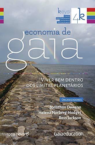 Economia de gaia: viver bem dentro dos limites planetários (4 keys) (Portuguese Edition)