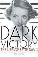 Dark Victory: The Life of Bette Davis