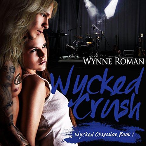 Wycked Crush audiobook cover art