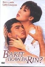 Bakit Ikaw Pa Rin?