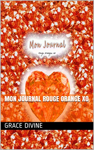 MON JOURNAL rouge orange xo (French Edition)