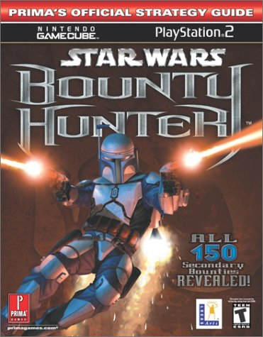 'Star Wars': Bounty Hunter - The Official Strategy Guide (Prima's Official Strategy Guides)