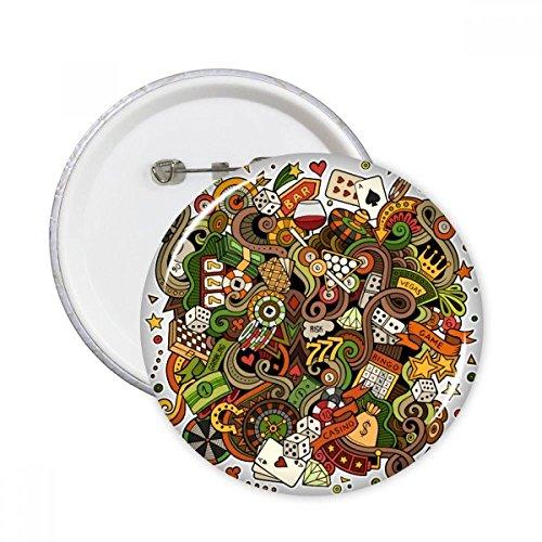 Casino Barre de jeu Cartes de poker Chips Dice Jackpot Illustration Motif broches rondes badge Button Vêtements Décoration Cadeau 5pcs XXL