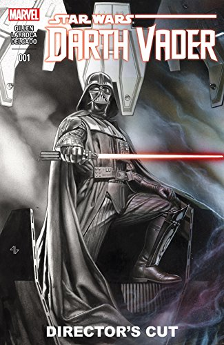 Darth Vader 2015 2016 1 Director S Cut Ebook Gillen Kieron Granov Adi Larroca Salvador Kindle Store