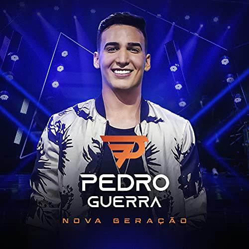 Pedro Guerra - Nova Geração