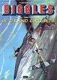 Biggles présente - Le Grand Cirque, tome 3