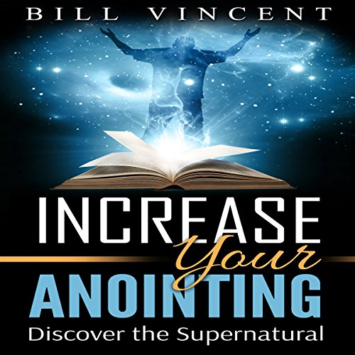 Increasing Your Anointing audiobook cover art