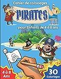 Cahier de coloriage pirates pour enfants 4 à 8 ans: Livre de coloriage pour enfants amoureux de l'univers des pirates |Edition grand Format | Âge 4-8 ... pour enfants, Filles, Garçons | 8.5 x 11 po |