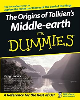 The Origins of Tolkien's Middle-earth For Dummies® by [Greg Harvey]