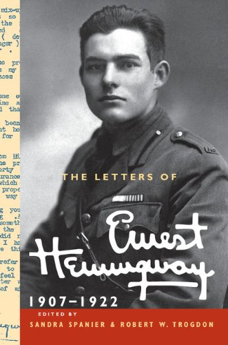 The Letters of Ernest Hemingway: Volume 1, 1907–1922 (The Cambridge Edition of the Letters of Ernest Hemingway) (English Edition)