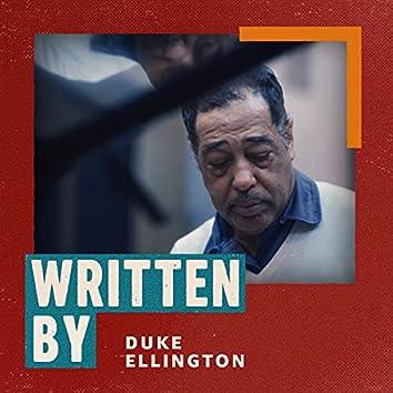 Written by Duke Ellington