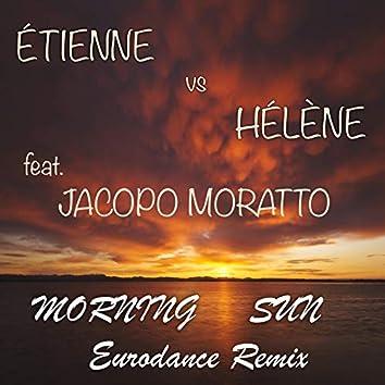 Morning Sun Eurodance Remix (feat. Jacopo Moratto)