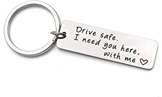 Drive Safe Keychain I Need You here with me Trucker Husband Gifts dad Father Valentines Day Stainless Steel Keychain (I Need You)