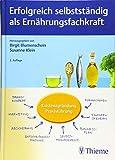 Erfolgreich selbstständig als Ernährungsfachkraft - Birgit Blumenschein